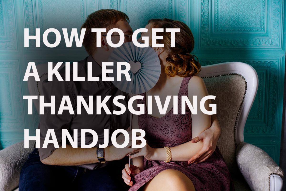 thanksgiving handjob